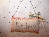"Primitive Homespun Stitched Potpourri ""Believe"" Pillow with Wire Hanger, Green Homespun and Raffia Bow!"