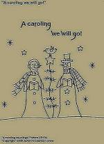 "Primitive Stitchery Pattern, "" A caroling we will go!"""