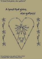 "Primitive Stitchery Pattern, ""A heart that gives, also gathers!"""
