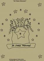 "Primitive Stitchery Pattern, ""All Flakes Welcome!"""