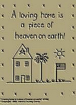 "Primitive Stitchery Pattern Primitive"" A loving home is a piece of heaven on earth!"""