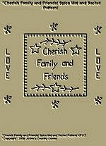 "Primitive Stitchery Pattern, ""Cherish Family and Friends!"" Spice Mat and Sachet Pattern!"