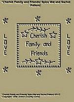 "Primitive Stitchery Pattern, ""Cherish Family and Friends!"" Spice Mat and Sachet Pattern!"