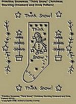 "Primitive Stitchery Pattern, "" Primitive Snowman Think Snow!"" Christmas Stocking Ornament and Ornie Pattern!"