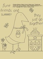 "Primitive Stitchery E-Pattern Crow by Month June, ""Friends and summer they just go together!"""