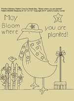 "Primitive Stitchery E-Pattern Crow by Month May ""Bloom where you are planted!"""