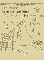 "Primitive Stitchery E-Pattern Crow by Month September ""Summer sunshine fades but memories last forever!"""