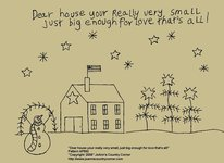"Primitive Stitchery Pattern, ""Dear house your really very small just big enough for love that's all!"""