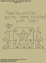 "Primitive Stitchery Pattern, ""Families are like quilts, hand stitched with love!"" Pattern"