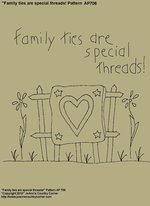 "Primitive Stitchery Pattern, ""Family ties are special threads!"" Pattern"
