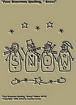 "Primitive Stitchery Pattern, "" Four Snowmen Spelling, ""Snow!"""
