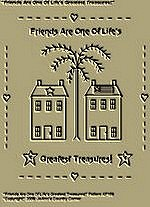 "Primitive Stitchery Pattern, ""Friends Are One Of Life's Greatest Treasures!"""