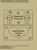"Primitive Stitchery Pattern, "" Gingerbread Blessings!"" and ""Hands to Work, Hearts to God!"" Hanging / Ornie Sachet Pillow Patterns"