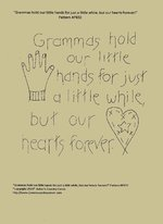 "Primitive Stitchery Pattern, ""Grammas hold our little hands for just a little while, but our hearts forever!"""