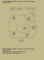 "Primitive Stitchery Pattern Hen ""Welcome Friends!"""