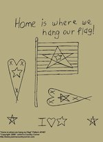 "Primitive Stitchery Pattern, ""Home is where we hang our flag!"""