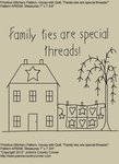 "Primitive Stitchery Pattern, ""Family ties are special threads!"""