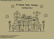 "Primitive Stitchery E-Pattern,""If friends were flowers, I'd pick you!"""