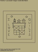 "Primitive Stitchery Pattern, "" I love Quilts!"" Hanger / Candle Mat Pattern!"