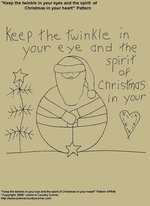 "Primitive Stitchery Pattern, ""Keep the twinkle in your eye and the spirit of Christmas in your heart!"""