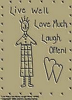 "Primitive Stitchery Pattern ""Live Well, Love Much, Laugh Often!"""