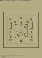 "Primitive Stitchery Pattern, ""Love Candle!"" Hanger / Candle Mat Pattern!"