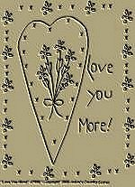 "Primitive Stitchery Pattern Primitive ""Love You More!"""