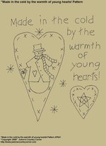 "Primitive Stitchery Pattern, ""Made in the cold by the warmth of young hearts!"""