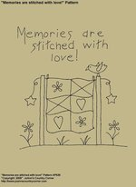 "Primitive Stitchery Pattern, ""Memories are stitched with love!"""
