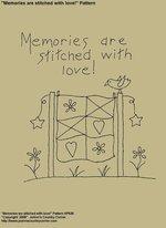 "Primitive Stitchery E-Pattern, ""Memories are stitched with love!"""