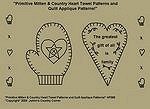 "Primitive Stitchery Pattern ""Primitive Mitten & Country Heart Towel Patterns/ Quilt Applique Patterns!"""