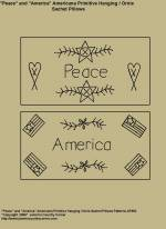 "Primitive Stitchery Pattern, ""Peace and America!"" Hanging / Ornie Sachet Pillows Pattern"