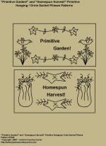 "Primitive Stitchery Patterns, ""Primitive Garden!"" and ""Homespun Harvest!"" Hanging / Ornie Sachet Pillows Patterns"