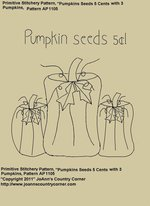 "Primitive Stitchery E-Pattern, ""Pumpkin seeds 5 cents!"""