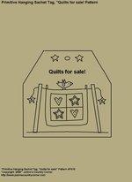 "Primitive Stitchery Pattern, ""Primitive Hanging Sachet Tag ""Quilts for sale!"" Pattern"