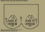 "Primitive Stitchery Pattern ""Saltbox House with Stars Shelf Scarf Pattern!"""