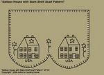 """Primitive Stitchery Pattern """"Saltbox House with Stars Shelf Scarf Pattern!"""""""