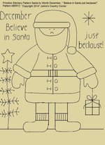 "Primitive Stitchery Pattern Santa by Month December "" Believe in Santa just beclause!"""
