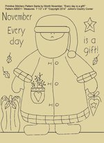 "Primitive Stitchery Pattern Santa by Month November "" Every day is a gift!"""