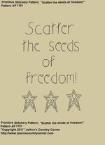 "Primitive Stitchery Pattern, ""Scatter the seeds of freedom!"""
