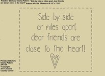 "Primitive Stitchery Pattern, ""Side by side or miles apart, dear friends are close to the heart!"""