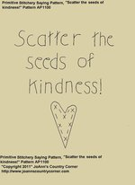 "Primitive Stitchery Pattern, ""Scatter the seeds of kindness!"""