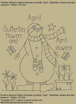 "Primitive Stitchery Pattern, Snowman by Month April., ""Butterflies, flowers and April showers!"""