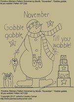 "Primitive Stitchery Pattern Snowman by Month November, ""Gobble gobble, till you wobble!"""