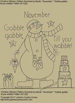 "Primitive Stitchery Pattern Snowman by Month November, ""Gobble gobble, till you wobble!"""
