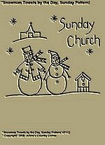 "Primitive Stitchery Pattern ""Snowman Towels by the Day,""Sunday Church!"""