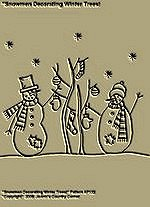 "Primitive Stitchery Patterns "" Snowmen Decorating Winter Trees!"""