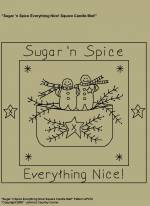 "Primitive Stitchery Pattern, ""Sugar'n Spice Everything Nice!"" Square Candle Mat Pattern"