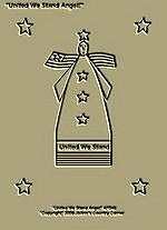 "Primitive Stitchery Pattern, Prim ""United We Stand Angel!"""