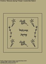 """Primitive Stitchery Pattern, """"Welcome Spring!"""" Hanger / Candle Mat Pattern!"""